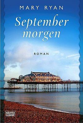 Septembermorgen - Roman Mary  Schumacher Ryan