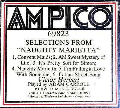 Ampico (Re-Cut) SELECTIONS FROM NAUGHTY MARIETTA 69823 Player Piano Roll