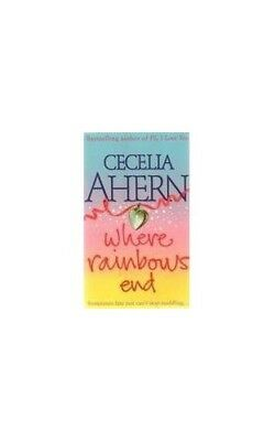Where Rainbows End by Ahern, Cecelia Book The Cheap Fast Free Post