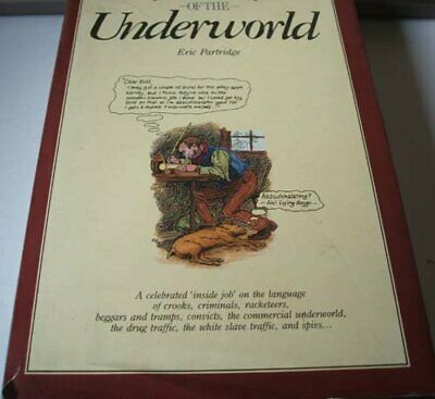A Dictionary of the Underworld by Eric Partridge Hardback Book The Cheap Fast