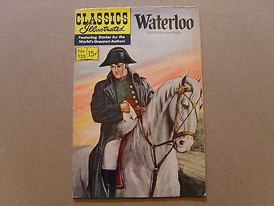 CLASSICS ILLUSTRATED  No. 135 - WATERLOO by ERCKMANN CHATRAIN - HRN 153