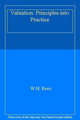 Valuation: Principles into Practice-W.H. Rees