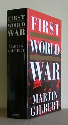 The First World War by Gilbert, Martin 0297813129 The Fast Free Shipping