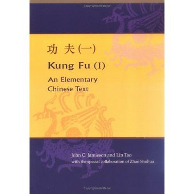 Kung Fu (I): An Elementary Chinese Text and Student Exe - Paperback NEW John C.