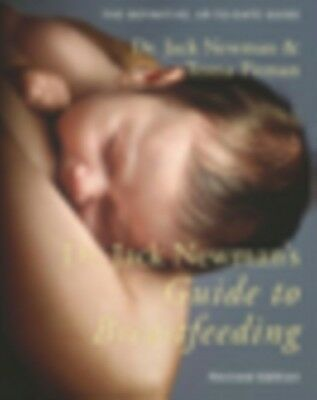 Dr. Jack Newman's Guide to Breastfeeding (updated edition) (Paper. 9781780662305