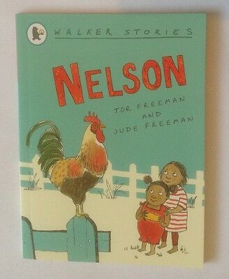 Nelson By Tor Freeman Walker Children's Story Book Early Reader South Africa