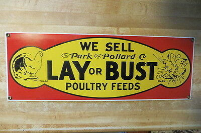 We Sell The Park & Pollard Co.lay Or Bust Poultry Fees,heavy Chicken Sign