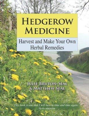 Hedgerow Medicine: Harvest and Make Your Own Herbal Remedies (Har...