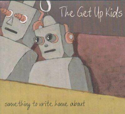 Get Up Kids - Something to Write Home About - Get Up Kids CD T3VG The Fast Free