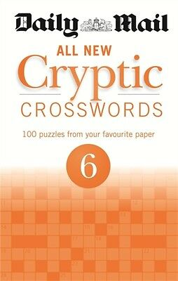 Daily Mail All New Cryptic Crosswords 6 (The Daily Mail Puzzle Bo...