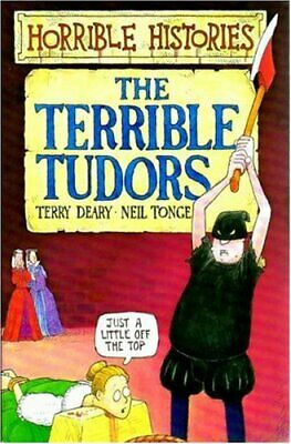 The Terrible Tudors (Horrible Histories) by Neil Tonge Paperback Book The Cheap