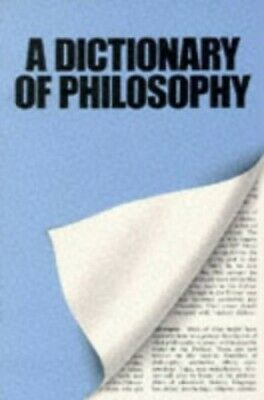 A Dictionary Of Philosophy Paperback Book The Cheap Fast Free Post