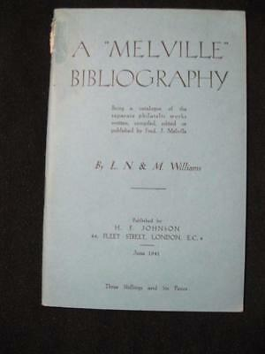 A 'MELVILLE' BIBLIOGRAPHY by L N & M WILLIAMS