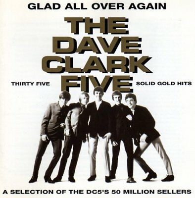 The Dave Clark Five - Glad All Over Again: Thir... - The Dave Clark Five CD 0HVG