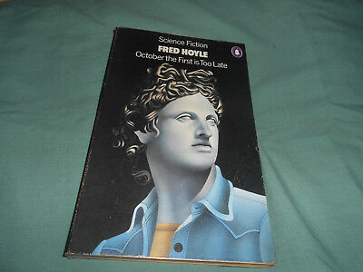 October the First is Too Late by Sir Fred Hoyle (Paperback, 1974)