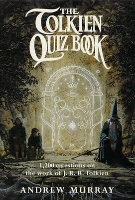 The Tolkien Quiz Book (Paperback), Murray, Andrew, 9780007512270