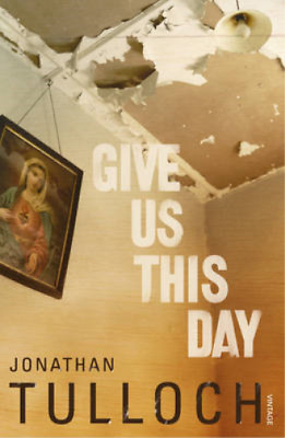 Give Us This Day, Tulloch, Jonathan, Used; Good Book