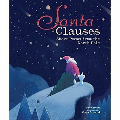 Santa Clauses: Short Poems from the North Pole (Junior  - Hardcover NEW Bob Racz