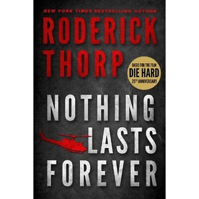 Nothing Lasts Forever - Paperback NEW Roderick Thorp 2012-12-17