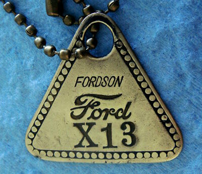"Antique Brass Tool Check Tag: Ford ""FORDSON""; Number X13; ""Low"" 2-Digit No; Rare"