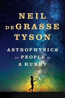 Astrophysics For People In A Hurry, deGrasse Tyson, Neil (America. 9780393609394