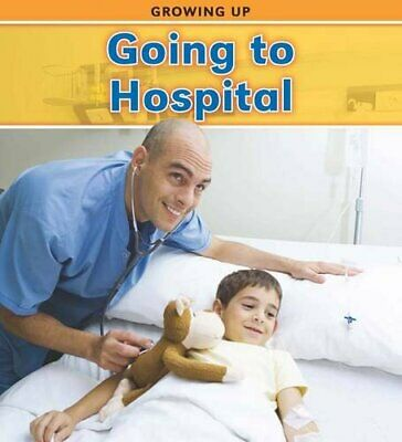 Going to Hospital (Growing Up) by Parker, Vic Book The Cheap Fast Free Post