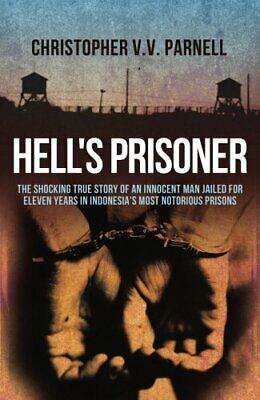 Hell's Prisoner: The Shocking True Story Of... by Parnell, Christopher Paperback