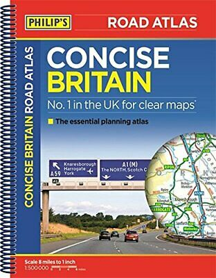 Philip's Concise Atlas Britain: Spiral A5 (Philips Road Atlas) by Philip's Maps