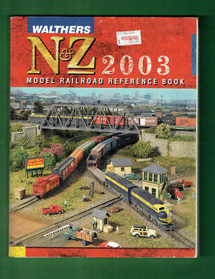 #bb. Walthers N & Z  Gauge 2003 Model Railroad Reference Book / Catalogue