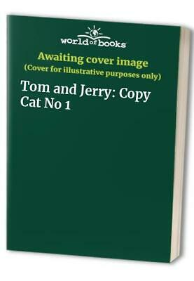 Tom and Jerry: Copy Cat No 1 Paperback Book The Cheap Fast Free Post