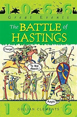 The Battle Of Hastings (Great Events) by Clements, Gillian Book The Cheap Fast