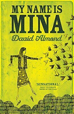 My Name is Mina by Almond, David Book The Cheap Fast Free Post