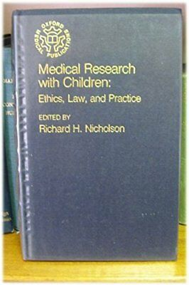 Medical Research with Children: Ethics, Law and Practice (Oxford med... Hardback