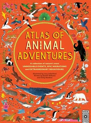 Atlas of Animal Adventures (Hardcover), Williams, Rachel, Hawkins. 9781847807922