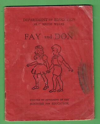 #D335.  1953  NSW  EARLY PRIMARY SCHOOL  READER  BOOK - FAY and DON