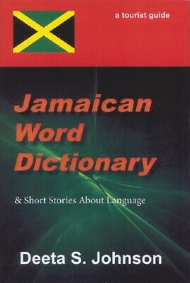 Jamaican Word Dictionary: & Short Stories About Language (Hardcov...
