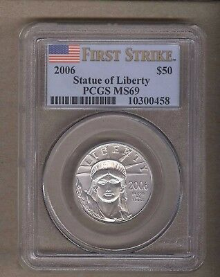 2006 U.S. Platinum Statue of Liberty Eagle $50 Coin PCGS MS 69 1/2 Oz Platinum
