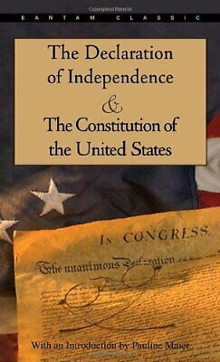 The Declaration of Independence and The Constitution of the United ... Paperback