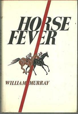 Horse Fever Signed by William Murray 1976 1st edition with Dust Jacket Racing