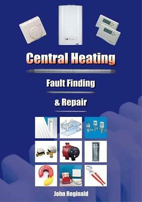 Central Heating: Fault Finding and Repair (Spiral-bound), Reginal. 9780954601300