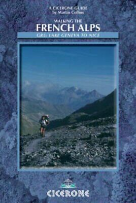 Walking the French Alps: G.R.5 (Cicerone Mountai... by Collins, Martin Paperback
