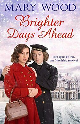 Brighter Days Ahead by Wood, Mary Book The Cheap Fast Free Post