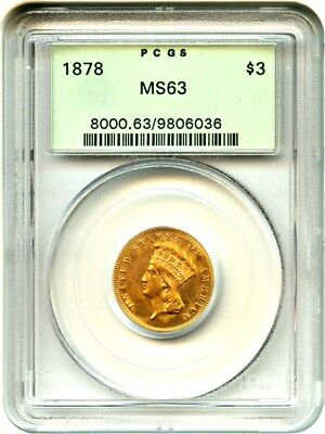 1878 $3 PCGS MS63 (OGH) Old Green Label Holder - 3 Princess Gold Coin