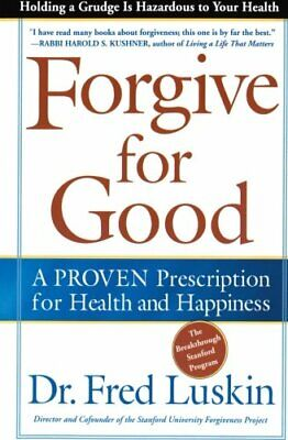 Forgive for Good by Luskin, Frederic Paperback Book The Cheap Fast Free Post