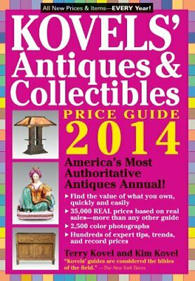 Kovels' Antiques And Collectibles Price Guide 2014... by Kovel, Terry 1579129471