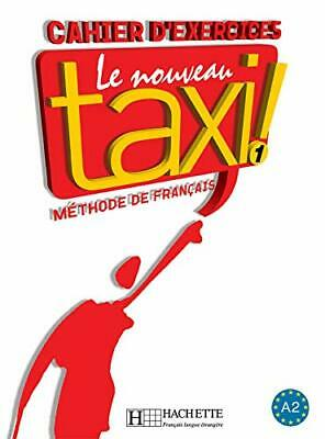 Le nouveau taxi!: Cahier d'exercices 1 by Begag, Azouz Paperback Book The Cheap