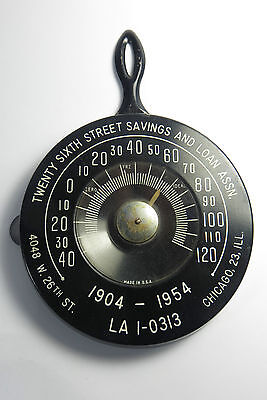 1904-1954 dated pan style advertising thermometer 26th st saving&loan Chicago