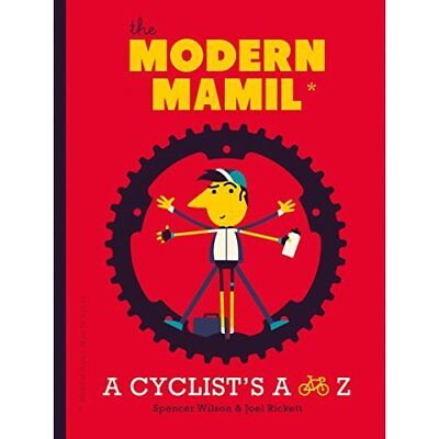 The Modern MAMIL (Middle-aged Man in Lycra) - Hardcover NEW Joel Rickett (A 2016