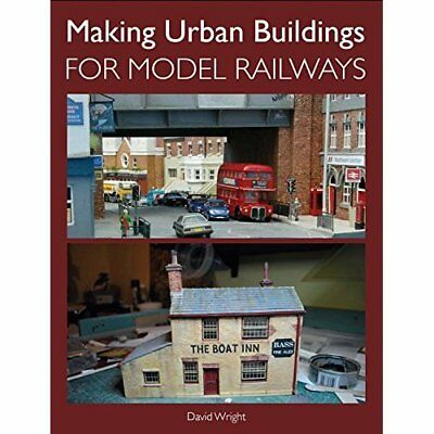 Making Urban Buildings for Model Railways - Paperback NEW David Wright (A 2013-1