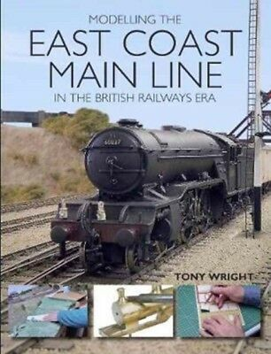 Modelling The East Coast Main Line/Briti, Wright, Tony , 9781785003165